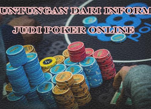 Keuntungan Mengetahui Informasi Poker Online